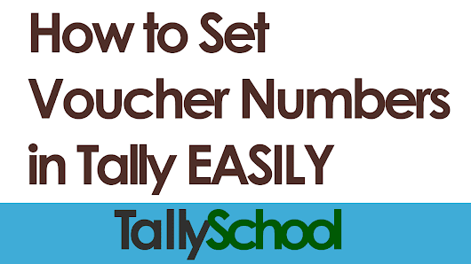 How to set Voucher Numbers in Tally