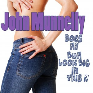 John Munnelly re Releases The Big Bum Song