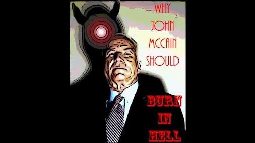 Why John McCain Should Burn In Hell