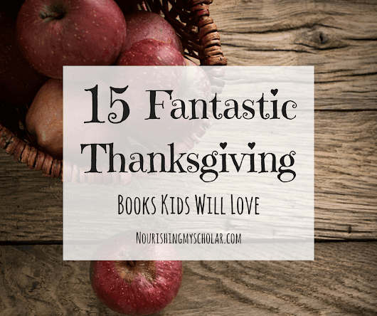 15 Fantastic Thanksgiving Books Kids Will Love