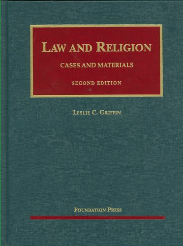 Law And Religion Cases And Materials 2d University Casebooks