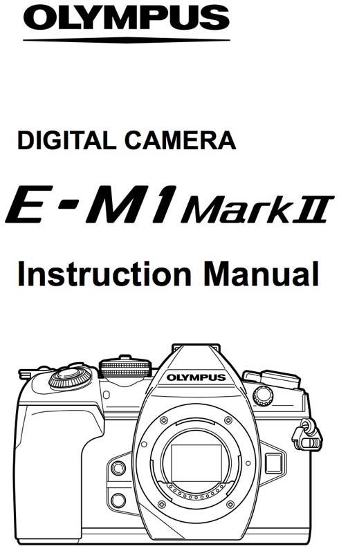 olympus om-d em-1 mark ii manual の最高のコレクション ~ wallpaper craft