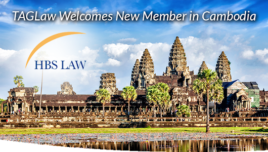 TAGLaw - TAGLaw Welcomes HBS Law in Cambodia