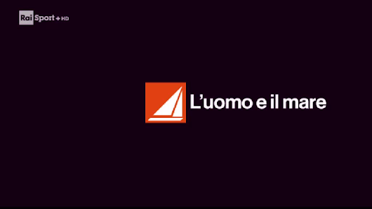 L'uomo e il mare - VIDEO - Rubriche - RaiSport