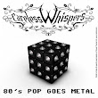 Careless Whisper - 80's Pop Goes Metal (2013)
