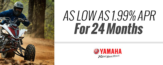 Yamaha - As Low As 1.99% APR For 24 Months Tracy Motorsports Tracy, CA (209) 832-3400