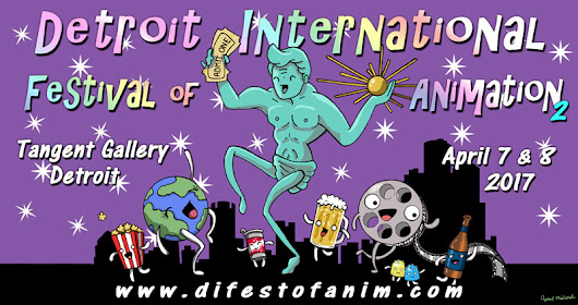 Presenting the 2017 DIFA Animations & Animators - Detroit International Festival of Animation