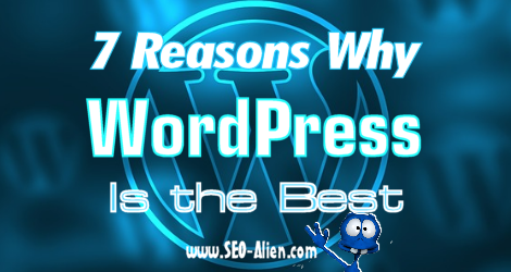 WordPress Web Designing: 7 Reasons Why WordPress Is the Best