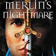 Giveaway of FOUR paperbacks of MERLIN'S NIGHTMARE!