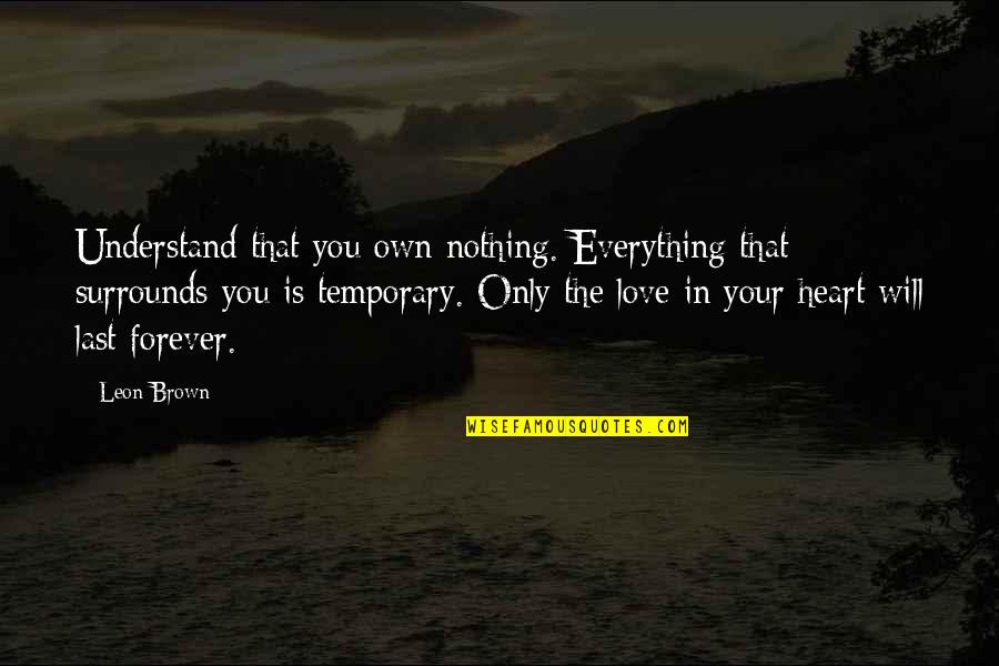 Everything Life Temporary Quotes Top 12 Famous Quotes About