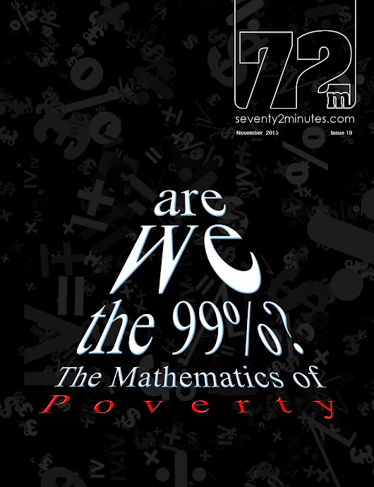 72M Magazine: Are we the 99%; The Mathematics of Poverty