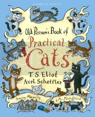 Old Possum's Book of Practical Cats by T.S. Eliot & Axel Scheffler