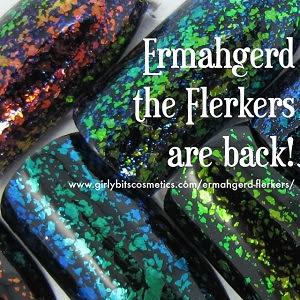 girly-bits-cosmetics-ermahgerd-the-flerkers-are-back.jpg