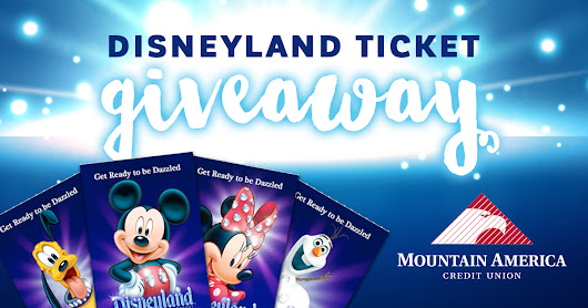 Win tickets to Disneyland from Mountain America Credit Union!