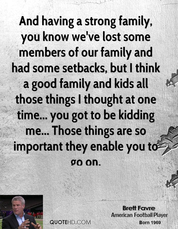 Brett Favre Family Quotes Quotehd