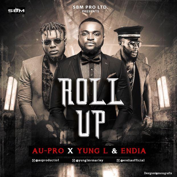 VIDEO: Au-Pro - Roll Up Ft. Yung L & Endia