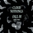 Cloud Nothings - Fall In (Official Music Video) | Music Videos | Pitchfork.tv on YouTube | Pitchfork