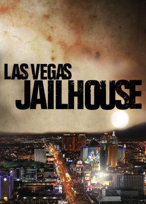 Las Vegas Jailhouse - Season 1