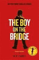 The Boy on the Bridge (inbunden)