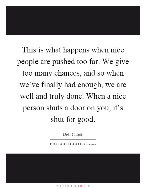 Nice People Quotes Sayings Nice People Picture Quotes Page 4