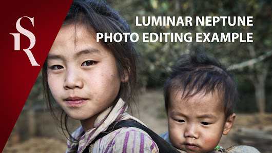Luminar Neptune, the photo editing example from start to finish