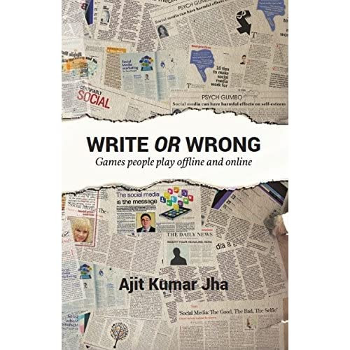 Write or Wrong by Ajit Kumar Jha — Reviews, Discussion, Bookclubs, Lists