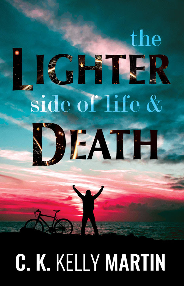 The Lighter Side of Life and Death by C. K. Kelly Martin