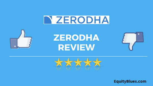 Zerodha Review - Why I Recommend Zerodha?