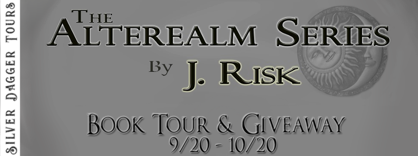 Book Tour Banner for  adult paranormal fantasy series, The Alterealm, by J Risk with a Book Tour Giveaway