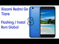 Cara Flashing / Instal Rom Global Xiaomi Redmi Go Tiare 2019