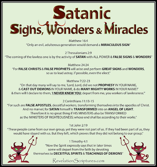 Satanic Signs, Wonders & Miracles - The Book of Revelation