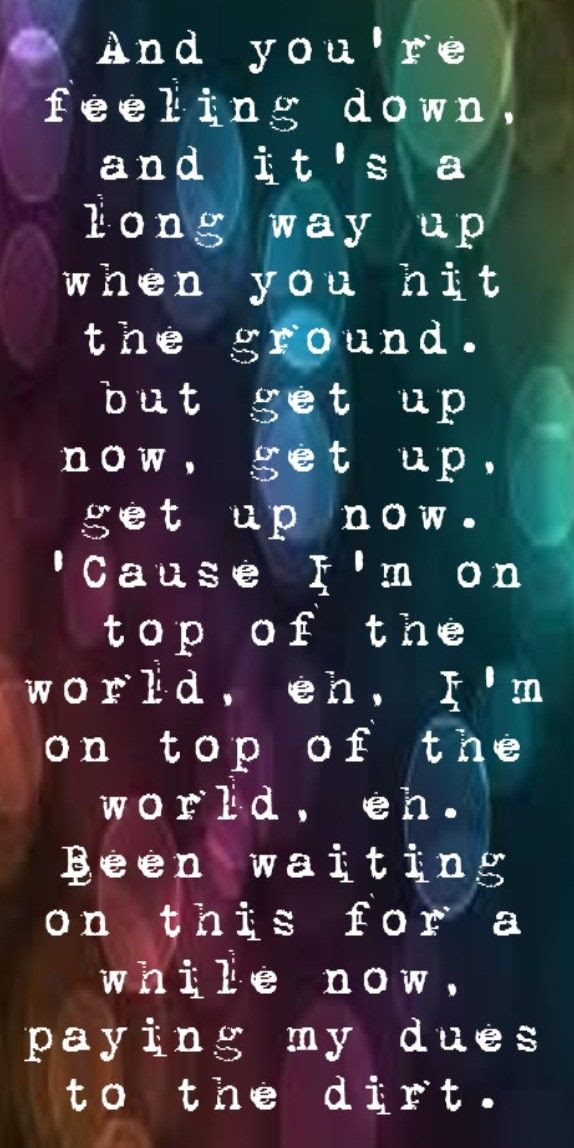 On Top Of The World Quotes Imagine Dragons