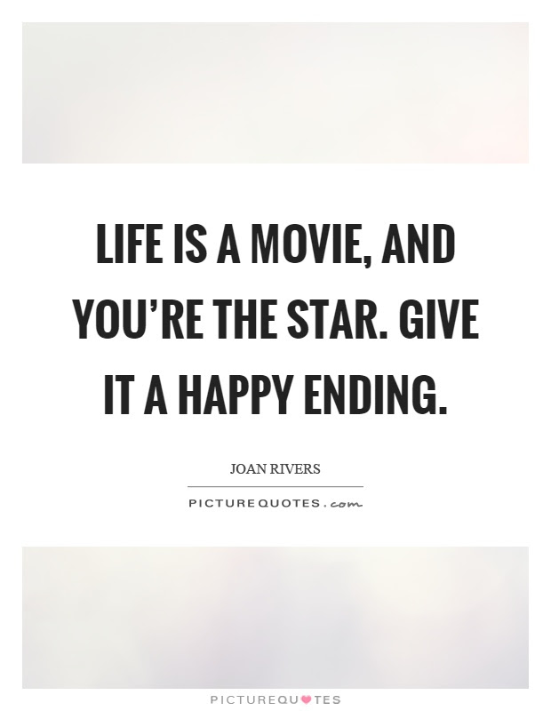 Happy Endings Quotes \u0026 Sayings  Happy Endings Picture Quotes