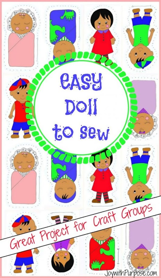 Easy Doll to Sew: Great Beginner Sewing Project - Joy with PURPOSE