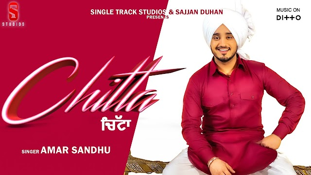 CHITTA LYRICS | Amar Sandhu | Desi Ruotz | New Latest Punjabi Songs 2019-20