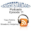 Podcast #11 - Tracy Perkins and Strawberry Hedgehog - DesertStandard