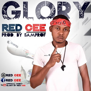 Download Video:- Red Cee – Glory
