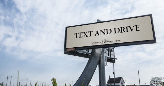 A Horrifying Highway Advertisement for Canadian Funeral Home Encourages Drivers to Text and Drive