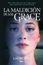 La maldición de los Grace (La maldición de los Grace I) Laure Eve