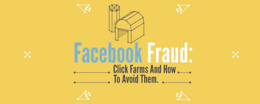 Facebook Fraud: Click Farms And How To Avoid Them by Vertical Measures