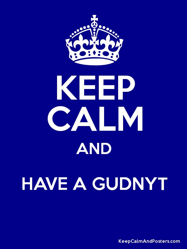 Keep Calm And Have A Gudnyt Keep Calm And Posters Generator Maker