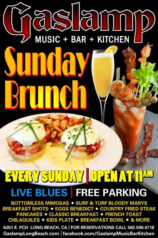 Sunday Blues Brunch at The Gaslamp Long Beach Bottomless Mimosas & Live Blues! | Long Beach Nightlife