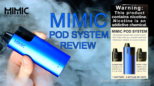 Mimic | Nic Salt Pod System Kit Review | Darth Vapor Reviews
