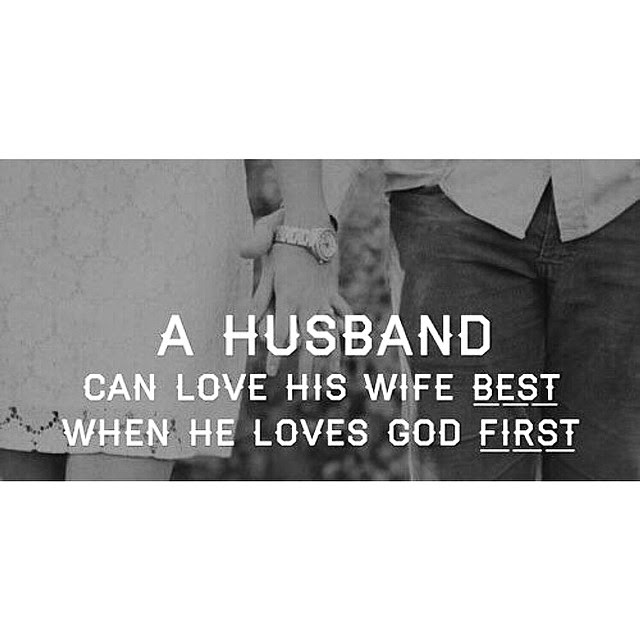 A Husband Can Love His Wife Best When He Loves God First Pictures