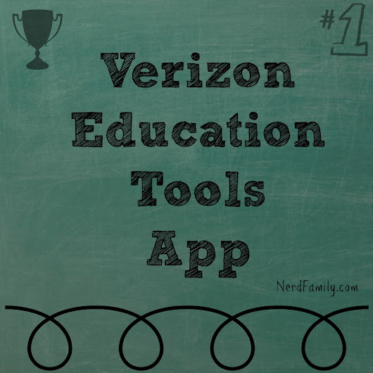 A Look at the Verizon Educational Tools App - Nerd Family