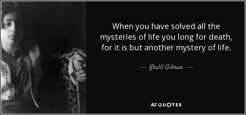 Mystery Of Life And Death Quotes Quotes On Newstesmasi