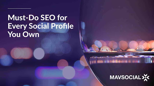 How to Search Engine Optimize Every Social Media Profile You Own