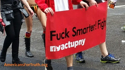 "F-Bomb in Front of the Kiddos: Banner for the radical direct-action group ACT UP/New York reads: ""[F-ck] Smarter, Fight Harder."" The F-word was on display all around NYC ""Pride,"" even though thousands of young children and teenagers were viewing or participating in the parade. Please forgive the vulgarity but we believe that you need to see the extreme reality of the parade that is usually whitewashed by the media. Can you think of any other celebratory event that mixes the profane with innocent children like this?"