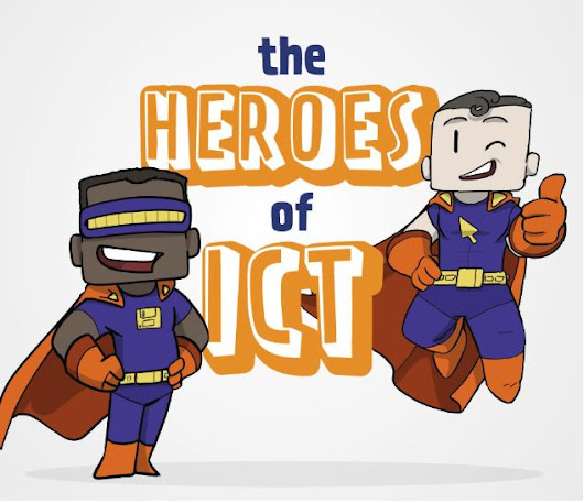 The Heroes of ICT | Comms Blog