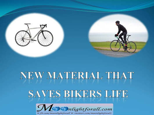 New material that saves bikers life information technologies